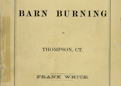 The Barn Burnings in Thompson – 1874